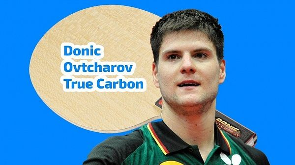 Обзор основания Donic Ovtcharov True Carbon